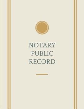 Notary Journal: Public Record Book 1090548982 Book Cover