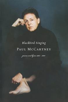 Paperback Blackbird Singing: Poems and Lyrics, 1965-1999 Book