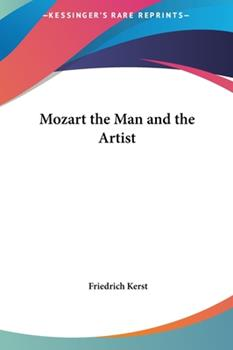 Hardcover Mozart the Man and the Artist Book