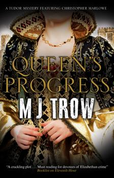 Queen's Progress: A Tudor Mystery 1780295863 Book Cover