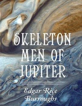 Skeleton Men Of Jupiter - Book  of the Barsoom