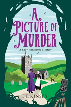 A Picture of Murder - Book #4 of the Lady Hardcastle Mysteries