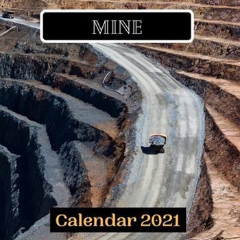 Paperback Mine Calendar 2021 Book