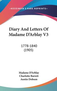 Hardcover Diary and Letters of Madame D'Arblay V3 : 1778-1840 (1905) Book