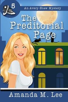 The Preditorial Page - Book #5 of the An Avery Shaw Mystery