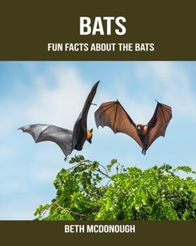 Paperback Bats : Fun Facts about the Bats Book