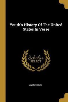 Paperback Youth's History of the United States in Verse Book