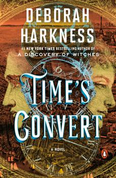 Time's Convert - Book #4 of the All Souls