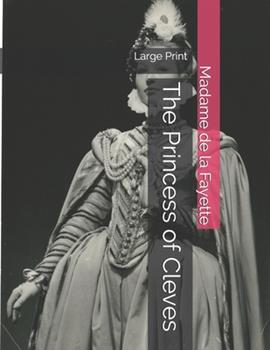 The Princess of Cleves: Large Print 1699104565 Book Cover