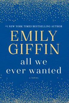 Paperback All We Ever Wanted Book