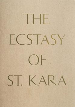 The Ecstasy of St. Kara: Kara Walker, New Work 0300227159 Book Cover