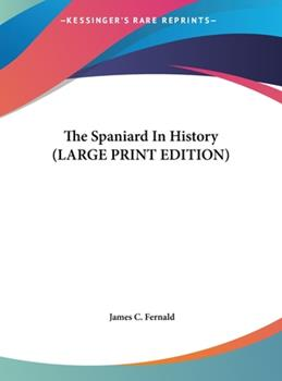 Hardcover The Spaniard in History [Large Print] Book