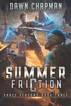 Paperback Summer Friction: A LitRPG Sci-Fi Adventure Book