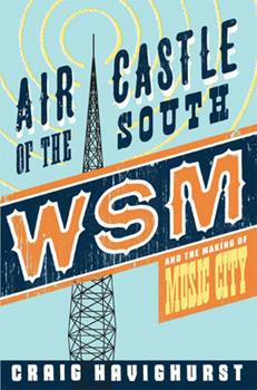 Paperback Air Castle of the South: WSM and the Making of Music City Book