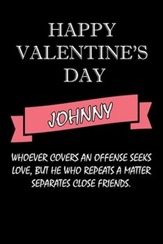 Paperback Happy Valentine's Day Johnny Quote : Composition Notebook: Valentine's Day Gift for an Happy Valentine Day Gratitude Your Lover Book