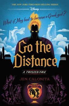 Go the Distance: A Twisted Tale 1368063802 Book Cover