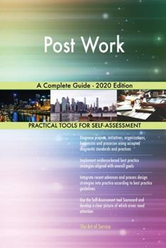 Paperback Post Work a Complete Guide - 2020 Edition Book