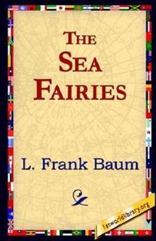 Paperback The Sea Fairies Illustrated Book