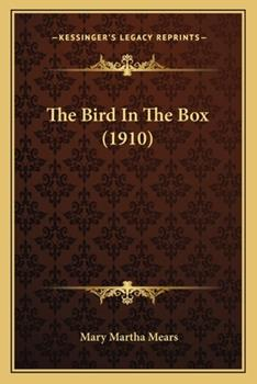 Paperback The Bird in the Box Book