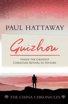 Paperback GUIZHOU (book 2): Inside the Greatest Christian Revival in History Book