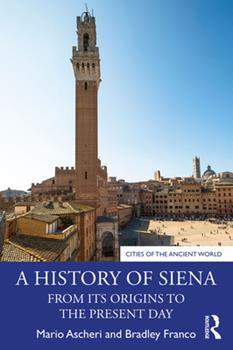 Paperback A History of Siena: From its Origins to the Present Day Book