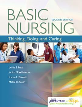 Hardcover Davis Advantage for Basic Nursing: Thinking, Doing, and Caring: Thinking, Doing, and Caring Book
