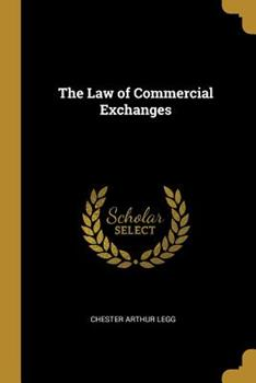 Paperback The Law of Commercial Exchanges Book