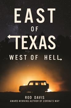 East of Texas, West of Hell 1588384160 Book Cover
