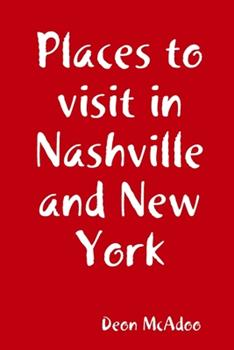 Paperback Places to visit in Nashville and New York Book