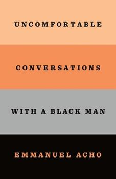 Paperback Uncomfortable Conversations with a Black Man Book