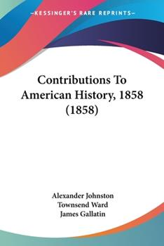 Paperback Contributions to American History 1858 Book