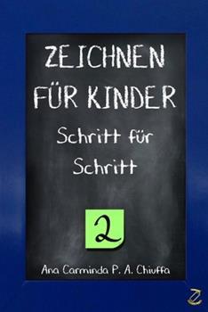 Paperback ZEICHNEN F?R KINDER Schritt f?r Schritt 2 [German] Book