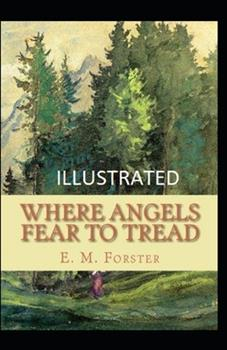 Paperback Where Angels Fear to Tread Illustrated Book