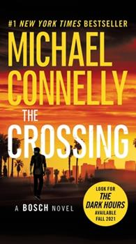 The Crossing - Book #27 of the Harry Bosch Universe