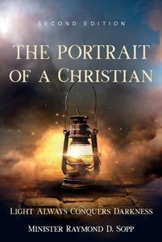 Paperback The Portrait of a Christian: Second Edition Book