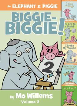An Elephant & Piggie Biggie Volume 2! - Book  of the Elephant & Piggie
