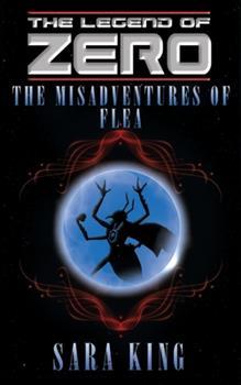 Flea, Agent of Chaos - Book #3.5 of the Legend of ZERO