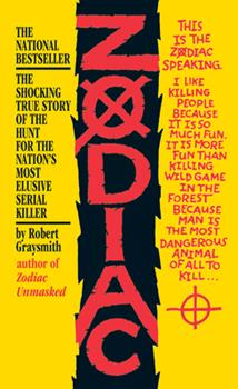 Mass Market Paperback Zodiac: The Shocking True Story of the Hunt for the Nation's Most Elusive Serial Killer Book