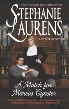 A Match for Marcus Cynster - Book #3 of the Cynster Next Generation