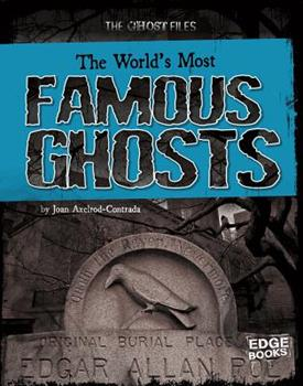 Library Binding The World's Most Famous Ghosts Book