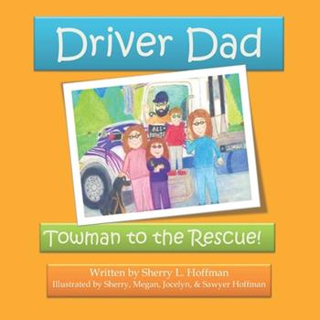 Paperback Driver Dad: Towman to the Rescue Book