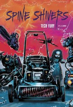 Tech Fury - Book  of the Spine Shivers