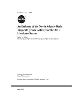Paperback An Estimate of the North Atlantic Basin Tropical Cyclone Activity for the 2011 Hurricane Season Book
