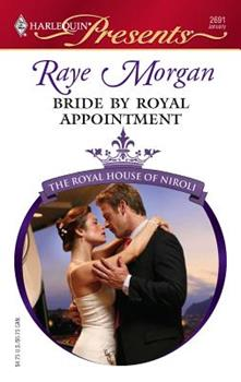 Bride By Royal Appointment - Book #7 of the Royal House of Niroli