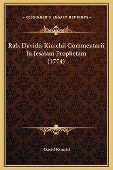 Hardcover Rab. Davidis Kimchii Commentarii In Jesaiam Prophetam (1774) Book
