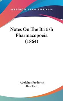 Hardcover Notes on the British Pharmacopoeia Book