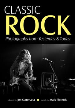 Paperback Classic Rock: Photographs from Yesterday & Today Book