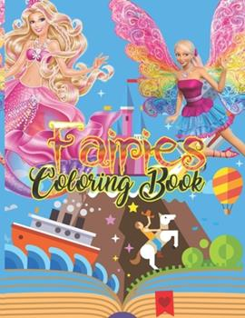 Paperback Fairies Coloring Book: Basic Coloring Books-Standard White Paper-Best for Colored Pencils, Crayons and Fine Tip MarkersNew and Improved!! Tha Book