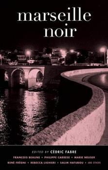 Marseille Noir - Book  of the Akashic noir