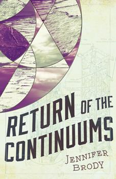 Return of the Continuums - Book #2 of the Continuum Trilogy